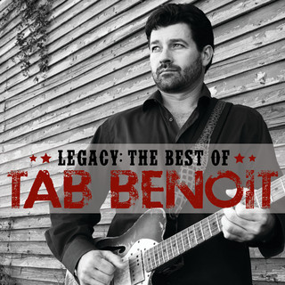 Legacy:The Best Of Tab Benoit