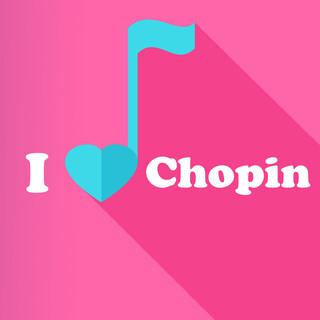I Love Chopin