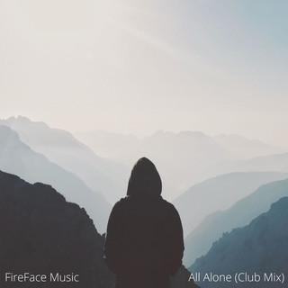 All Alone (Club Mix)