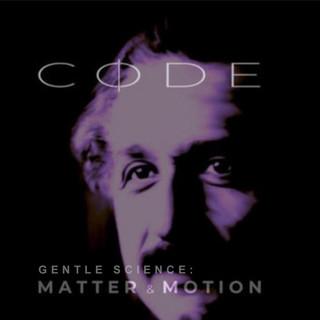 Gentle Science:Matter & Motion