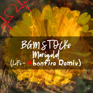 マリーゴールド (LoFi-α 焚き火 Remix) (Marigold (LoFi-Alfa Bonfire Remix))
