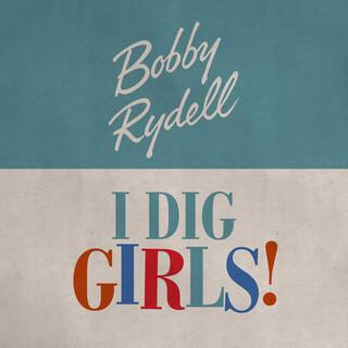 I Dig Girls !