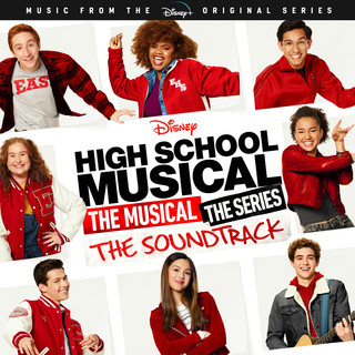 High School Musical:The Musical:The Series (Original Soundtrack)