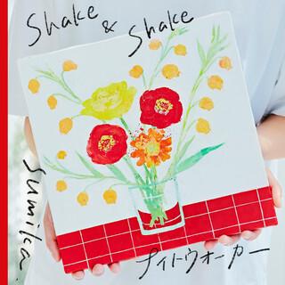 Shake & Shake / ナイトウォーカー (シェイクアンドシェイクナイトウォーカー)