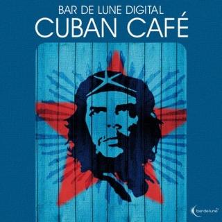 Bar De Lune Presents Cuban Cafe