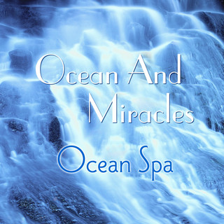 Ocean And Miracles