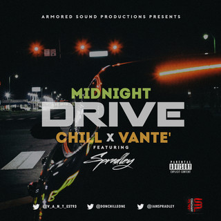 Midnight Drive Feat.Vante, Spradley