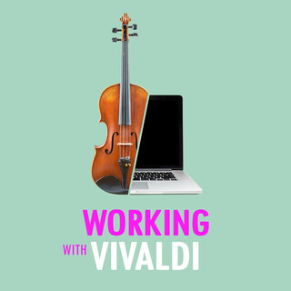 Working With Vivaldi