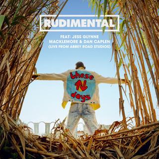 These Days (Feat. Jess Glynne, Macklemore & Dan Caplen)
