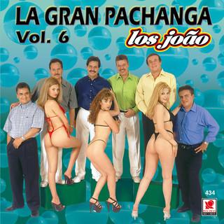 La Gran Pachanga, Vol. 6