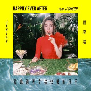 從此過著幸福快樂的日子 Happily ever after (feat. J.Sheon)