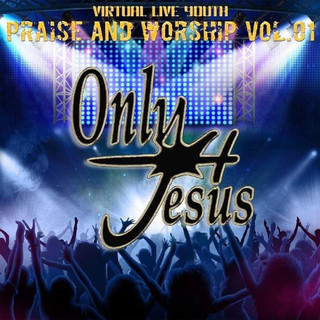 Virtual Live Youth Praise And Worship (Vol. 1)