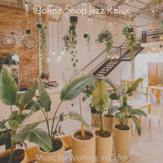 Music For Working In Cafes