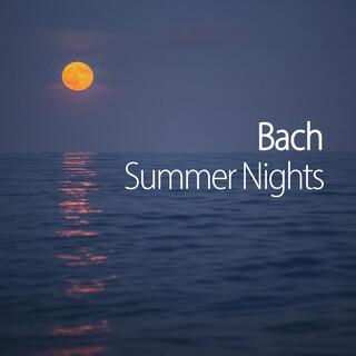 Bach Summer Nights