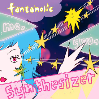 Me, You, Synthesizer