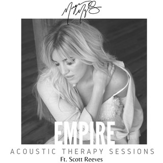 Empire (Feat. Scott Reeves) (Acoustic Therapy Sessions)