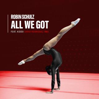 All We Got (Feat. KIDDO) (Dario Rodriguez Remix)