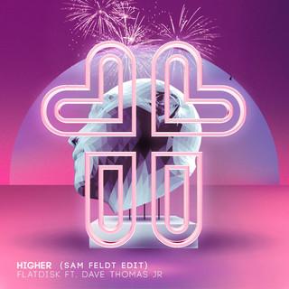 Higher (Feat. Dave Thomas Jr.) (Sam Feldt Edit)