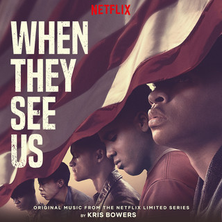 When They See Us (Original Music from the Limited Series)