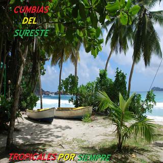 Tropicales Por Siempre