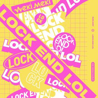 LOCK END LOL