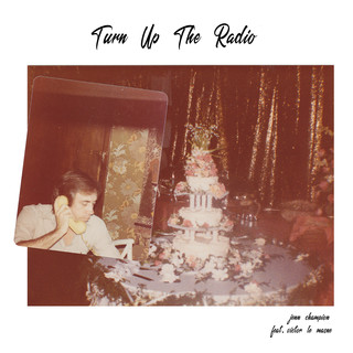 Turn Up The Radio (Feat. Victor Le Masne)