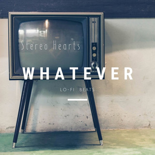 Whatever - lo-fi beats