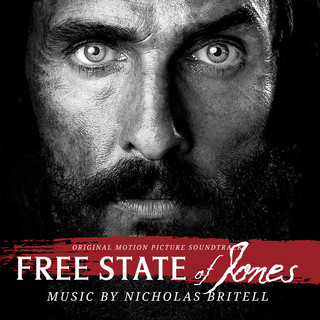 自由國度 電影原聲帶 (Free State Of Jones (Original Motion Picture Soundtrack))