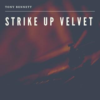 Strike Up Velvet