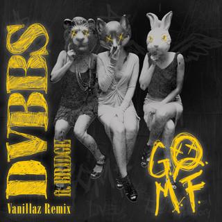 GOMF (Vanillaz Remix)