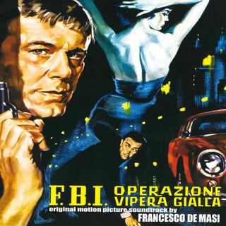 F.B.I. Operazione Vipera Gialla (Original Motion Picture Soundtrack)