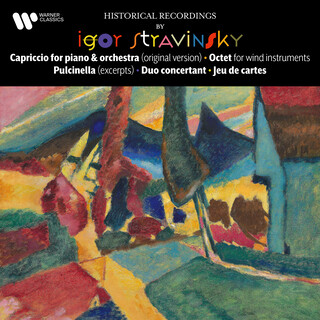 Stravinsky:Capriccio, Octet, Pulcinella, Duo Concertant & Jeu De Cartes