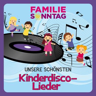 Unsere Schönsten Kinderdisco - Lieder