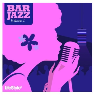 Lifestyle 2 - Bar Jazz Vol 2