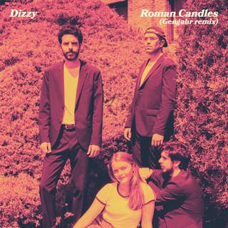 Roman Candles (Gengahr Remix)