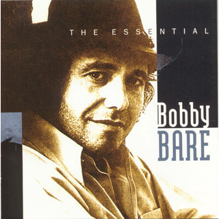 The Essential Bobby Bare