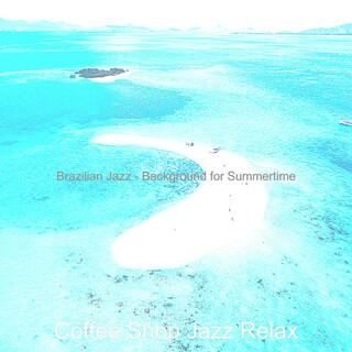 Brazilian Jazz - Background For Summertime