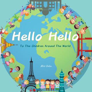 Hello Hello (To The Children Around The World)