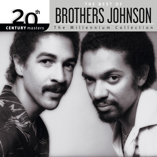 20th Century Masters:The Millennium Collection:Best Of Brothers Johnson