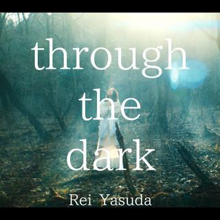 Through The Dark - Anime Edit - (スルーザダークアニメエディット)