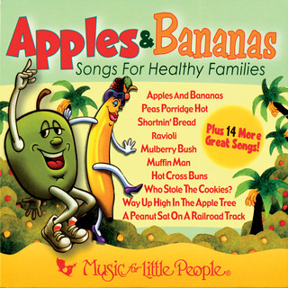 Apples & Bananas: Songs For Healthy Families
