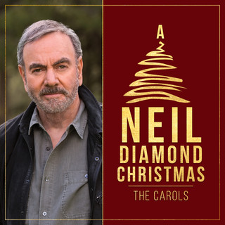 A Neil Diamond Christmas:The Carols