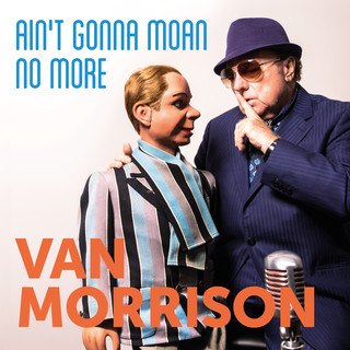 Ain\'t Gonna Moan No More