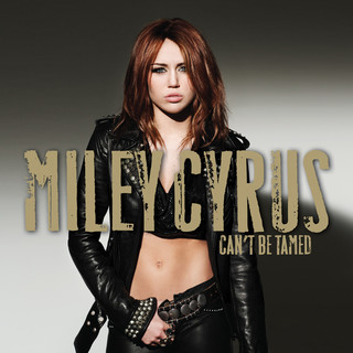Can\'t Be Tamed (iTunes Exclusive)