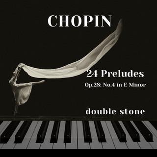 Chopin:24 Preludes, Op.28:No.4 In E Minor