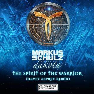 The Spirit Of The Warrior (Davey Asprey Remix)