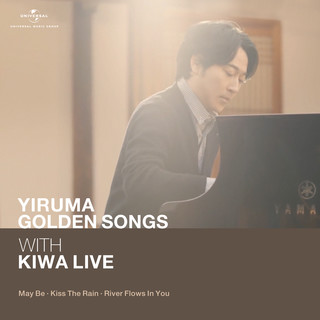 Yiruma Golden Song With KIWA Live (May Be / Kiss The Rain / River Flows In You) (Live)