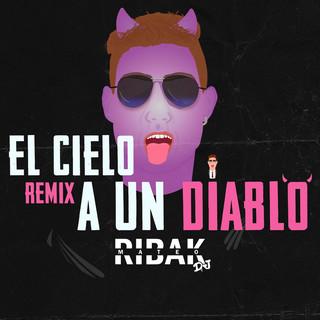 El Cielo A Un Diablo - Remix