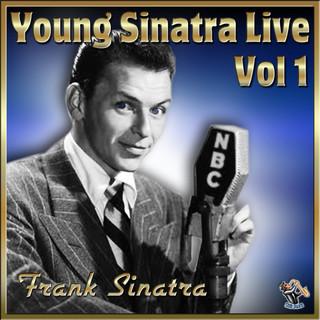Young Sinatra Live Vol#1