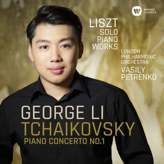 Tchaikovsky:Piano Concerto No. 1 - Liszt:Solo Piano Works
